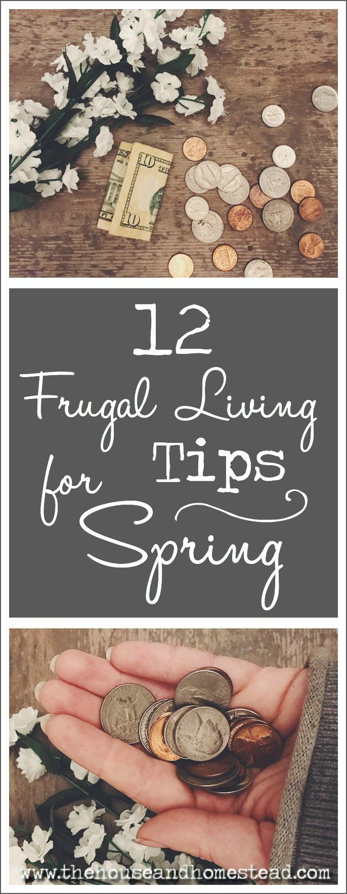 12 Frugal Living Tips for Spring | The House & Homestead