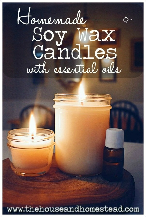 Homemade Soy Candles with Essential Oils | The House & Homestead